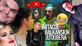 IMITIRANJE BALKANSKIH YOUTUBERA w/Cale,Lux27