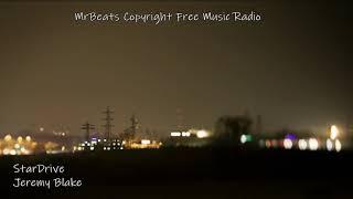 (Rock) StarDrive - Jeremy Blake - MrBeats Copyright Free Music Radio (Soft Bright Easy Listening)