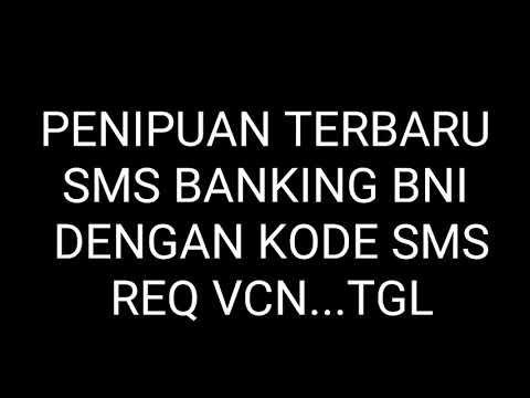 TERBARU!!! PENIPUAN SMS BANKING BNI BLN NOVEMBER 2018