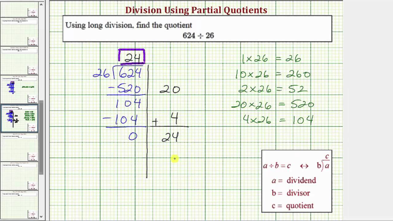 Ex: Division Using Partial Quotient - 3 Digit Divided by 2 Digit ...