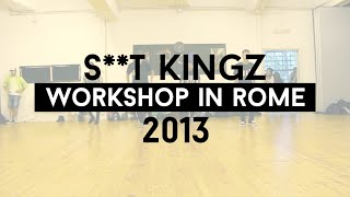 "S**t Kingz Workshop In Rome - Choreography ""Justin Timberlake - That Girl"""