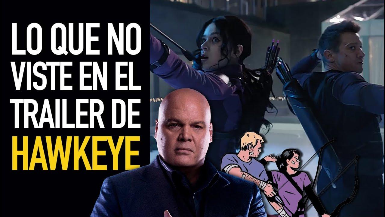 Lo que no viste en el trailer de Hawkeye I ¿Aparecerá Kingpin?