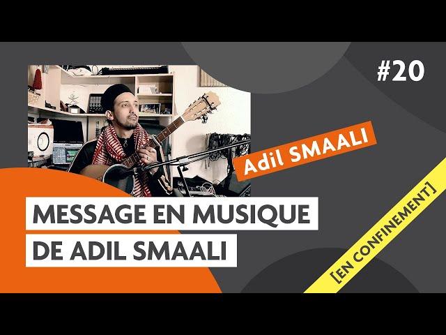 Message en musique avec Adil Smaali : Carmagnole confinée #20