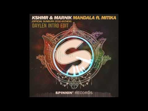 KSHMR & Marnik feat Mitika - Mandala (Daylen Intro Edit) (Interlude)