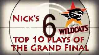 Nick's top 10 Perth Wildcats plays of the week - Grand Final Series
