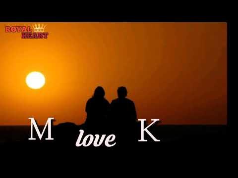 "M Love K WhatsApp Status || ""M. K"" Name || ""M.K. Alphabet || M.K.  letter status ||"