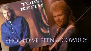 Toby Keith - Should've Been a Cowboy (1993)