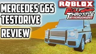 MERCEDES G65 TESTDRIVE REVIEW!! | Full Throttle (ROBLOX)