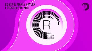 Costa & Maria Nayler - I Dissolve In You (Extended) RNM