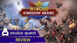 Skyworld: Kingdom Brawl Review | Oculus Quest