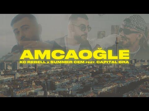 KC Rebell x Summer Cem feat. Capital Bra - AMCAOĞLE [official Video]