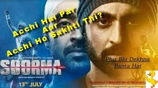 Soorma Movie Review: Dekh Sakhte hai