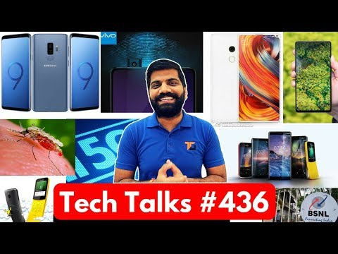 Tech Talks #436 - Galaxy S9, LG V30s, Mi Mix 2S, Nokia 7 Plus, Nokia 5G, Nokia 1