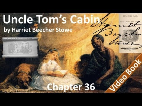Chapter 36 - Uncle Tom's Cabin by Harriet Beecher Stowe - Emmeline And Cassy