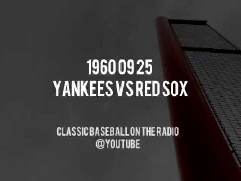 1960 09 25 Yankees vs Boston Red Sox Classic Baseball Radio Broadcast