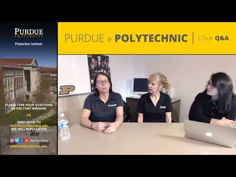 Purdue Polytechnic Live Q&A – March 27, 2018 – Academics