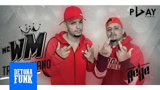 MC WM - Transariano (Video Clipe Oficial) DJ Gege e DJ Will o Cria