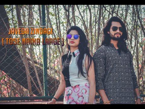 Javeda Zindagi ( Tose Naina Lage ) - New Cover Song 2019 - Ravi Goswami  |  Mansi Medatwal mp3