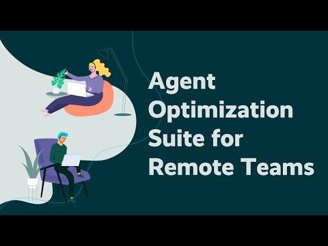 Agent Optimization Suite for Remote Teams