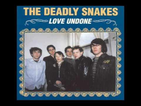 The Deadly Snakes - Love Undone (Full Album)