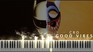 Cro - GOOD VIBES (Piano Tutorial + Noten)