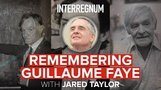 interregnum-26-remembering-guillaume-faye-with-jared-taylor
