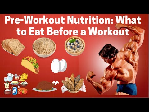 Pre-Workout Nutrition: What to Eat Before a Workout to Gain Muscle.