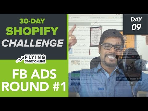 Facebook Ads Round #1 For Shopify Store To Find Winning Product - (Day 9/30) #Bizathon3