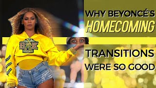 Why Beyonce's Coachella TRANSITIONS Were SO GOOD! (Beychella Reaction/Breakdown)