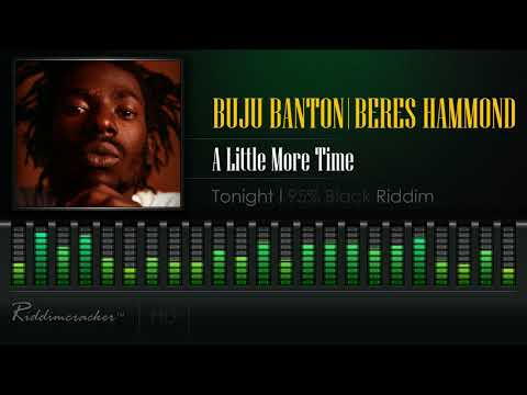 Buju Banton & Beres Hammond - A Little More Time (Tonight | 95% Black Riddim) [HD]