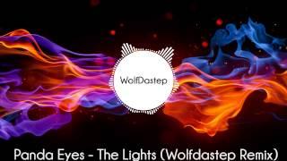 Скачать Panda Eyes The Lights Wolfdastep Remix