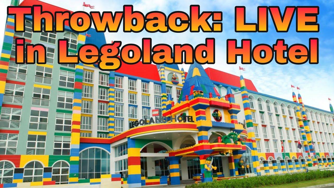Throwback: Malaysia Legoland Hotel Live - YouTube