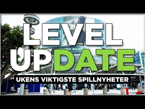Level Update #03: E3 2016-spesial!