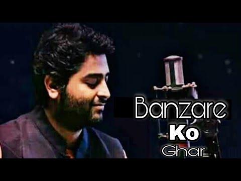 ARJIT Singh BEST SONG..///Koi MUGHKO Aise Mila Hai Jaise Banjare Ko Ghar...