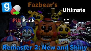 [GMOD FNAF2] Fazbear\'s Ultimate Pill Pack Remaster 2: New and Shiny By Galaxyi & Penkeh