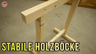 Stabile Holzböcke. Einfach, schnell und billig selber bauen!