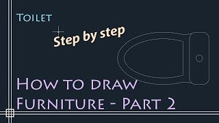 Autocad 2D Basics - Tutorial to draw floor plan Furniture - PART 2 (toilet)
