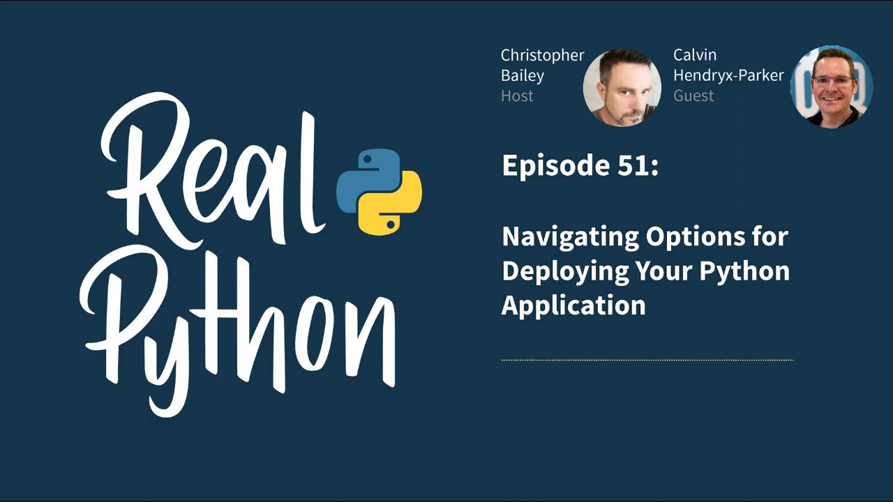 Navigating Options for Deploying Your Python Application