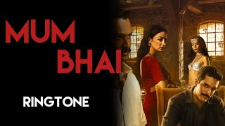 🔥Mum Bhai | Official Trailer | Starring Angad Bedi, Sandeepa Dhar, Sikandar  | ALTBalaji Ringtone 🔥