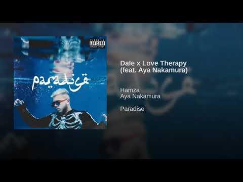 Hamza Dale X Love Therapy Feat Aya Nakamura