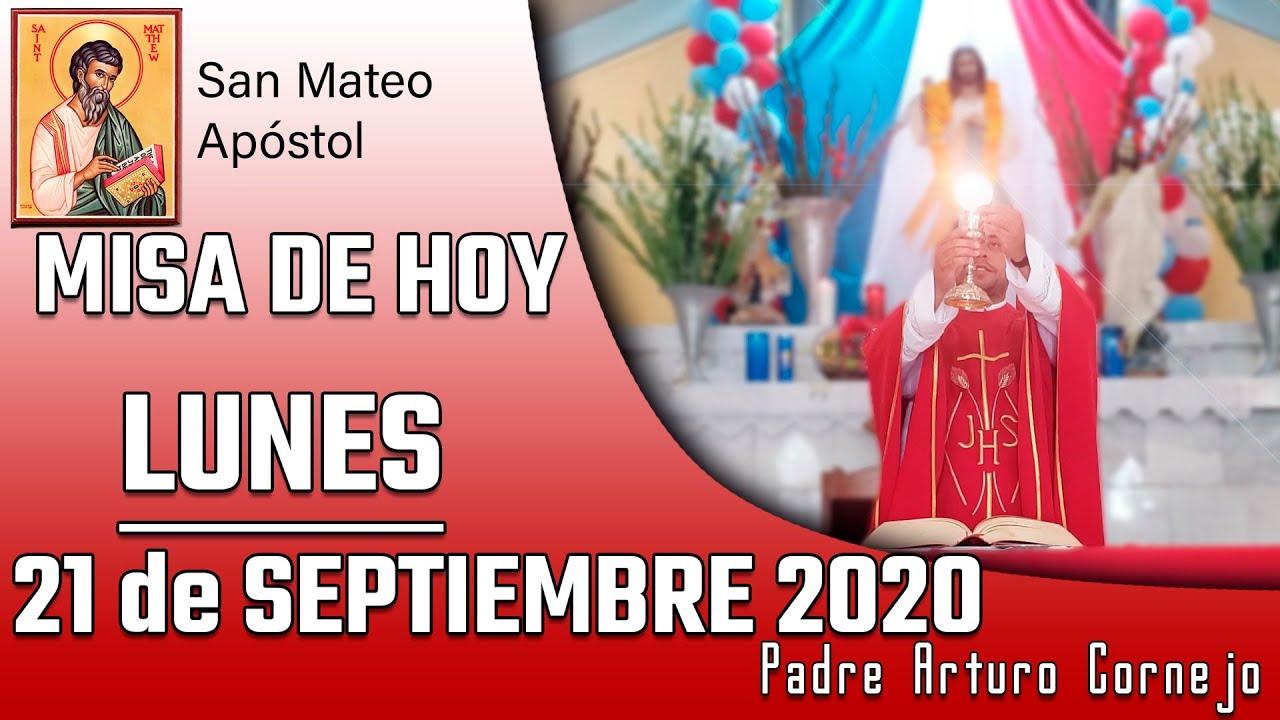 ✅ MISA DE HOY lunes 21 de septiembre 2020 - Padre Arturo Cornejo