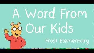 Frost Elementary segment on ARTHUR