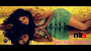 Zara touch me - dj dits-(vj sanjoy)