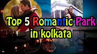 (0.03 MB) TOP 5 Romantic Places - Park For Couples In Kolkata - Best Romantic parks - 2017 Mp3