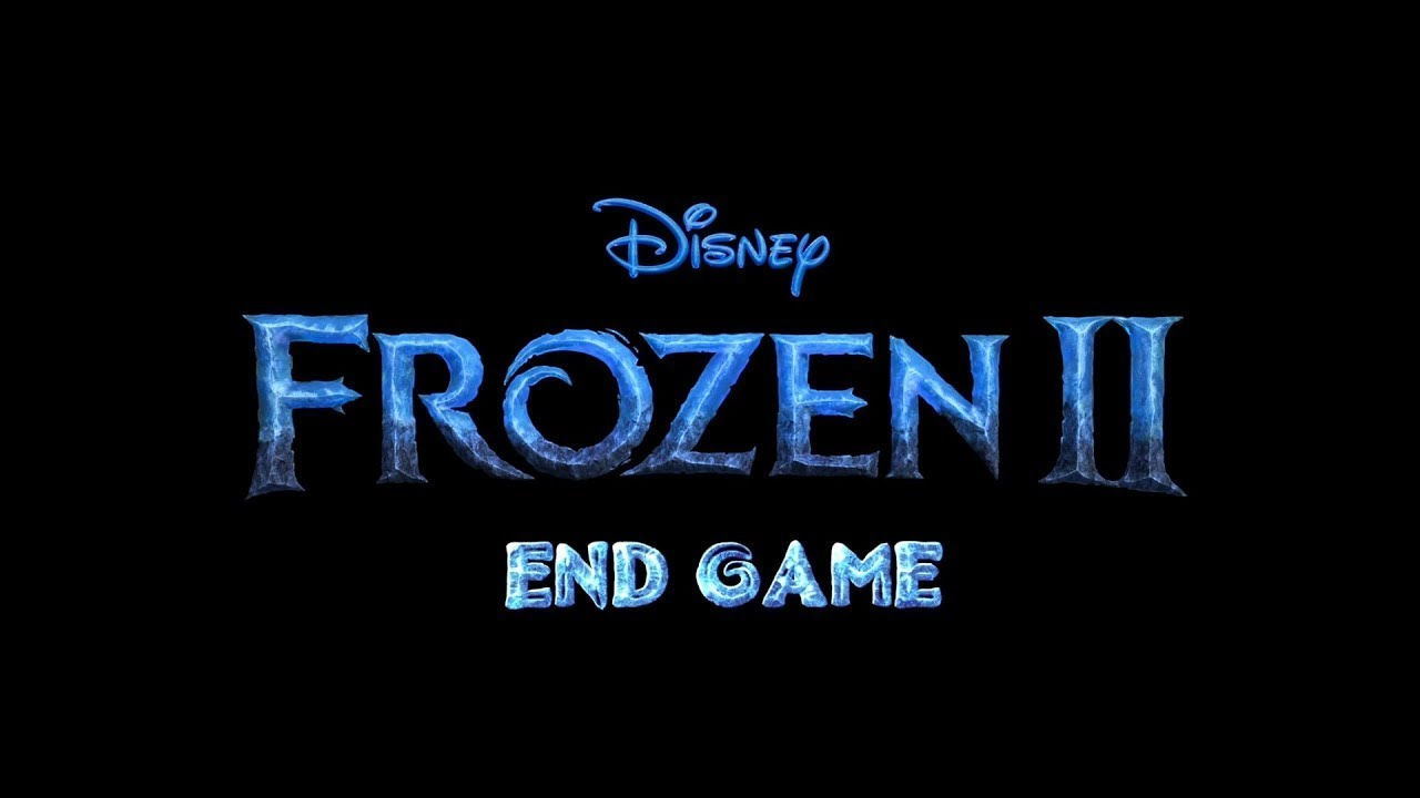 Disney's Frozen 2: End Game Trailer 2019 - (with Avengers 4 Soundtrack)