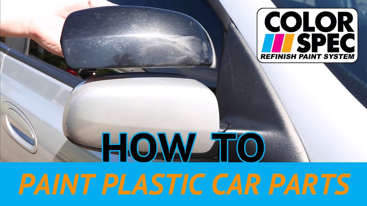 how to paint plastic car parts youtube