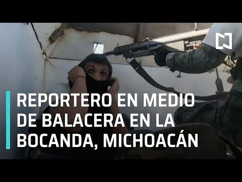 Autodefensas se enfrentan al CJNG en Michoacán | Balaceras en La Bocanda - En Punto