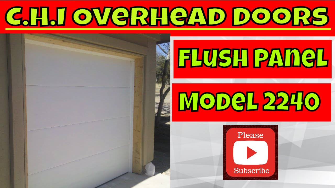 Chi Model 2240 Flush Panel Garage Door Youtube