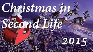 Second Life Christmas Special 2015