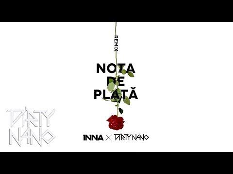 The Motans feat. INNA - Nota de plata (Dirty Nano Remix)
